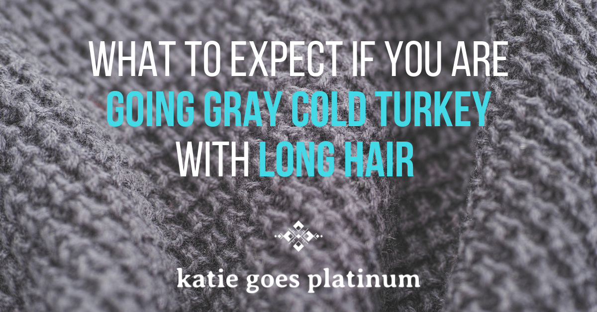 Going Gray and Keeping Your Hair Long? Here's What To Expect!