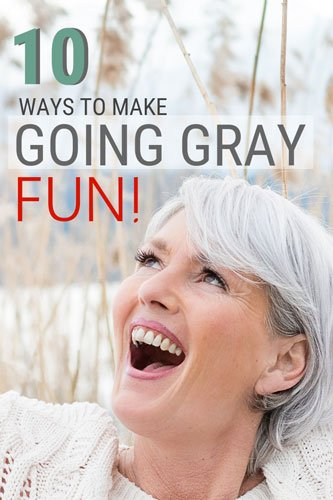 Not everybody finds the cold turkey gray hair transition fun. So, here are ten ways to help you get through it and enjoy yourself along the way!  #grayhair #grayhairtransition #greyhair #grombre