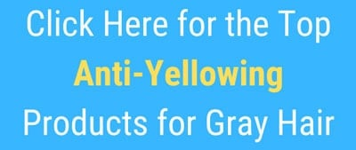 Click here for the top recommended anti-yellowing products for grey hair.