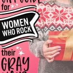 image of gifts for women with gray hair
