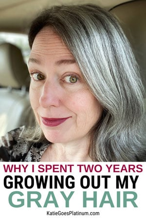 Here's why I spent two years going gray all naturally